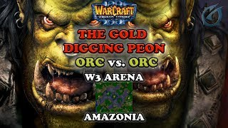 Grubby | Warcraft 3 The Frozen Throne | Orc v Orc - The Gold Digging Peon - Amazonia