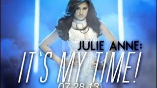 (FULL) JULIE ANNE SAN JOSE IT'S MY TIME CONCERT 2013
