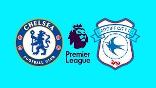 FIFA 18 CHELSEA VS CARDIFF CITY PREMIER LEAGUE