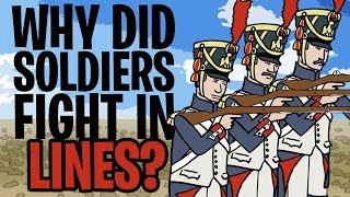 Why did Soldiers Fight in Lines?   Animated History