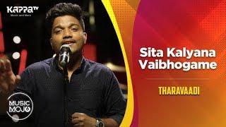 Sita Kalyana Vaibhogame - Tharavaadi - Music Mojo Season 6 - Kappa TV