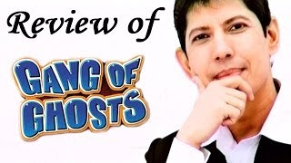 Gang of Ghosts  -  Movie Review