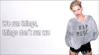 Miley Cyrus - We Can't Stop (Lyrics)