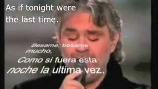 Besame mucho-Andrea Bocelli with Spanish lyrics, subtitles and English translation.