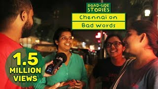 Chennai on Bad Words - Road Side Stories | Put Chutney