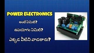 Use of Power Electronics II Eletrical Technology II part-13 II Telugu