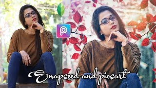 How to edit photos professionaly using Snapseed and picsart!