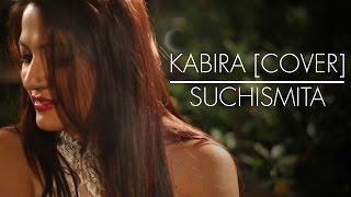 Kabira - Yeh Jawani Hai Deewani Cover  Shuchismita