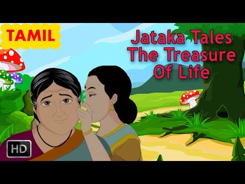 Jataka Tales - Tamil Short Stories For Children - The Treasure Of Life - Animated Stories