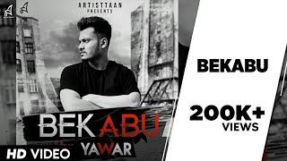 BEKABU | YAWAR | OFFICIAL MUSIC VIDEO | 2018