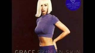 Grace - Skin On Skin (Oakenfold & Osborne Mix)