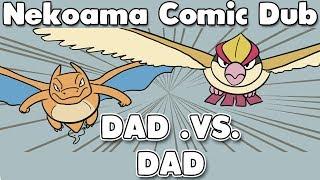 (Pokemon Nekoama Comic Dub) - Dad .VS. Dad [Fathers Day Special]
