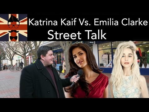Katrina Kaif Vs. Emilia Clarke: Street Talk, Head Spread
