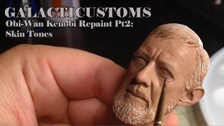 GalactiCustoms: 1/6 Paint Tutorial: Obi-Wan Kenobi- Pt 2 Skin Tones