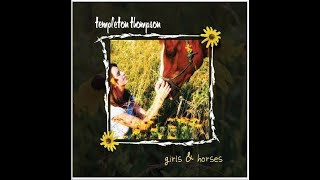 Templeton Thompson- Girls & Horses (Official Music Video)