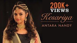 Kesariya | Folk Cover Song By Antara Nandy
