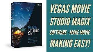 Vegas Movie Studio MAGIX Software - Make Movie Making Easy!