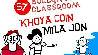 Bollywood Classroom | Khoya Coin Mila Jon | Episode 57