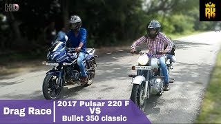 2017 Pulsar 220 F VS Bullet 350 classic (Drag Race):Walk Around And Exhaust Note: