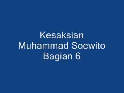Kesaksian Muhammad Soewito 6 6