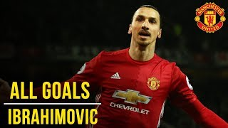 Zlatan Ibrahimovic: All the Premier League Goals (16/17)