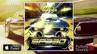 John Bounce - SP33D (Original) [Full Version]
