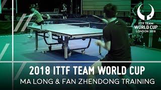2018 ITTF Team World Cup | Ma Long & Fan Zhendong Training