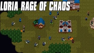 Loria Rage of Chaos - Old School Warcraft Gameplay