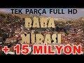 Download Video BABA MİRASI KOMEDİ FİLMİ TEK PARÇA FULL HD 2017   Official Video 3GP MP4 FLV