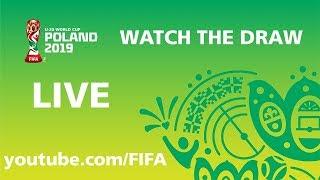 FIFA U-20 World Cup Poland 2019 - Draw - Watch LIVE !