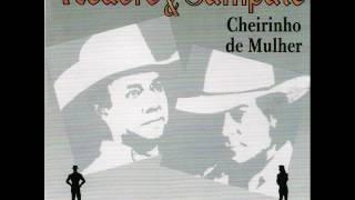 Teodoro e Sampaio - Cheirinho De Mulher (1997)
