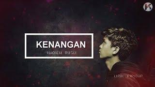 Kenangan - Haqiem Rusli ( Demo Version ) Lirik