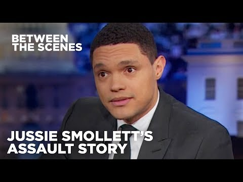 Jussie Smollett's Assault Story Doesn't Add Up - Between the Scenes   The Daily Show