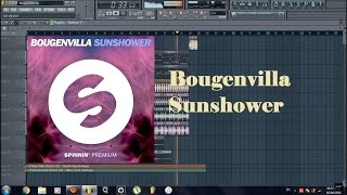 Bougenvilla - Sunshower Fl studio remake +FLP