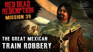 Red Dead Redemption - Mission #39 - The Great Mexican Train Robbery (Xbox One)