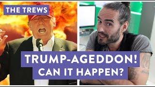 Trump-ageddon! Can It Happen? (E434)