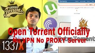 Open Torrent Officially (NO VPN NO PROXY SERVER)