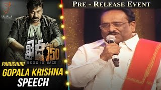 Paruchuri Gopala Krishna Speech @ Khaidi No 150 Pre Release Event || Megastar Chiranjeevi || Kajal
