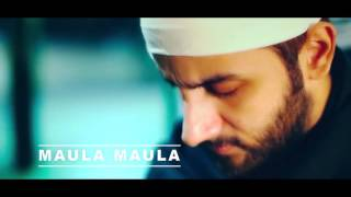 Latest Song!! Maula Maula !Omar Malik! Official Trailer  2016? YouTube