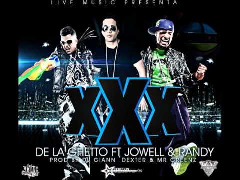 De la Ghetto ft. Jowell & Randy - XXX (Download Link)