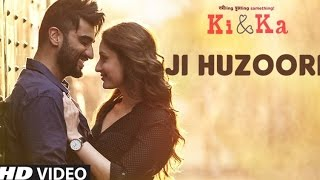 JI HUZOORI Video Song Lyrics | KI & KA | Arjun Kapoor, Kareena Kapoor | Mithoon | T-Series