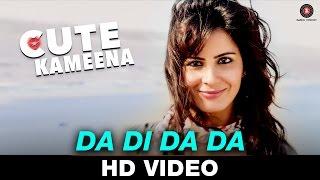 Da Di Da Da - Cute Kameena | Krsna Solo | Nishant Singh & Kirti Kulhari