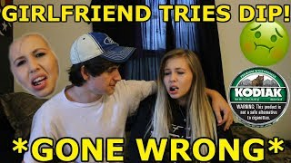 GIRLFRIEND TRIES DIP! *GONE WRONG*