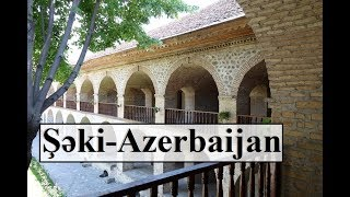 Azerbaijan/Seki (Beautiful Karvansaray)  Part 23