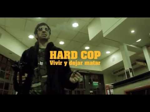 HARD COP, VIVIR Y DEJAR MATAR / HARD COP, LIVE AND LET KILL - Theatrical Trailer HD With Subs