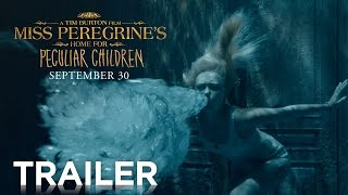 Miss Peregrine's Home for Peculiar Children | Official HD Trailer #2 | 2016