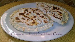 Chap shuro recipe || chap shoro || Hunza version of kachori