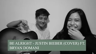 Be Alright - Justin Bieber (cover) ft. Bryan Domani