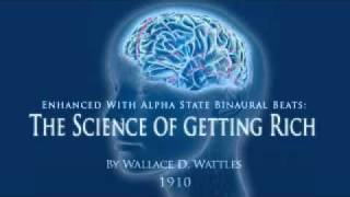 The Secret Science of Getting Rich (+ Binaural Beats!) by Wallace Wattles - 5/18: First Principle