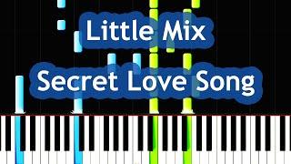 Little Mix - Secret Love Song ft. Jason Derulo Piano Tutorial
